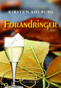 Romanen Forandringer af Kirsten Ahlburg